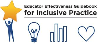 Educator Effectivness Guidebook for Inclusive Practice